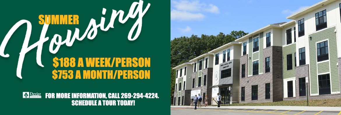 Devier Suites summer housing available. $188/wk per person/$753/mo per person. Contact Student Housing for more information.