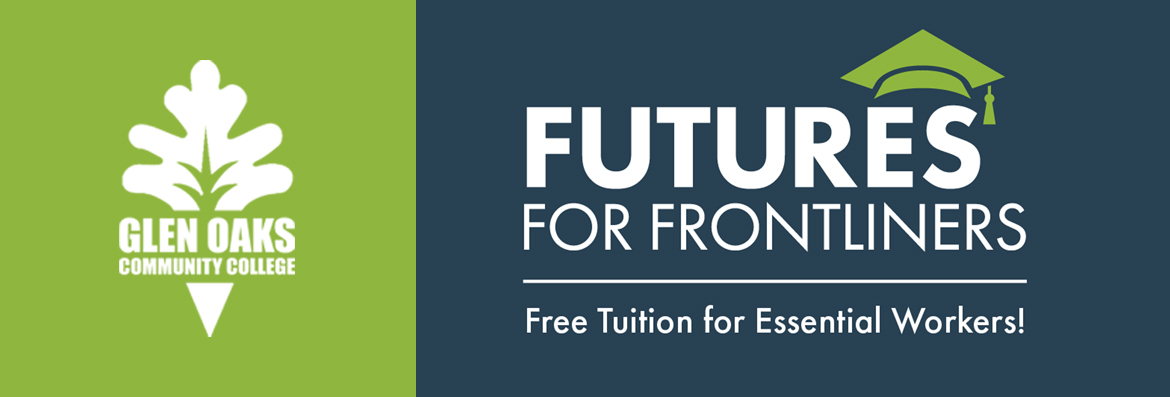 Glen Oaks Community College Futures For Frontliners: Free Tuition for Essential Workers!